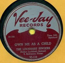 LOCKHART SINGERS  Own Me As A Child /  Walking Up VJ 110 <Hear>