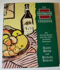 Cookbook - The UNION SQUARE CAFE Cookbook  Danny Meyer & Michael Romano