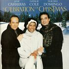 JOSE CARRERAS, NATALIE COLE, PLACIDO DOMINGO : A CELEBRATON OF CHRISTMAS / CD