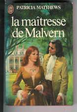 Patricia Matthews : La maîtresse de Malvern
