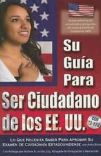 Su Guía para Ser Ciudadano de los EE. UU by Anita Biase (2009, Paperback)