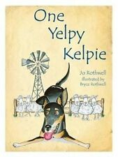 One Yelpie Kelpie by Jo Rothwell (Paperback, 2013)