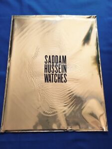 SADDAM HUSSEIN WATCHES - FIRST EDITION SIGNED BY MARTIN PARR