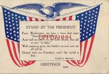 """Stand By The President """"With patience gone, the battle's on"""" 1918 Frank C Nelson"""