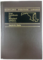 Trial Handbook For Maryland Lawyers 3rd Edition By Jacob Stein 1997