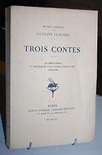 TROIS CONTES Un cœur fidèle - La légende de St Julien - l'hospital FLAUBERT 1921