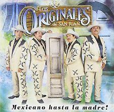 Los Originales de San Juan Mexicano Hasta La Madre CD New Nuevo
