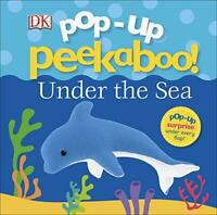 Pop Up Peekaboo! Under The Sea by DK, NEW Book, FREE & Fast Delivery, (Board boo