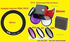 RING ADAPTER +FILTER KIT UV CPL FL 62mm -> CAMERA NIKON COOLPIX P610 P600 B700