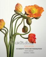 NEW Current Psychotherapies 10E Danny Wedding & Raymond J. Corsini 10th Edition
