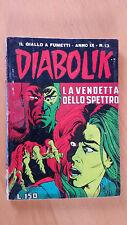 DIABOLIK anno IX n. 13  La vendetta dello spettro  ORIGINALE  Sodip 1970