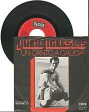 """Julio Iglesias, Un Canto A Galicia, G/VG, 7"""" Single, 1628"""