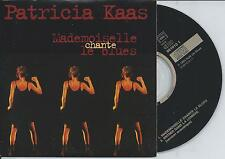 PATRICIA KAAS - Mademoiselle Chante Le Blues CD SINGLE 2TR CARDSLEEVE 1994