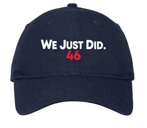 We Just Did 46 Hat Cap Biden President Election 2020