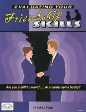 Evaluating Your Friendship Skills : Are You a Faithful Friend, Or a...