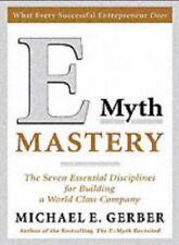 E-Myth Mastery: The Seven Essential Disciplines fo