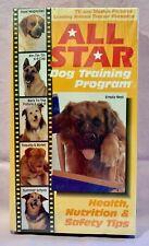 ALL STAR DOG TRAINING PROGRAM - 1991 VHS - HEALTH NUTRITION SAFETY CARE TRAINING