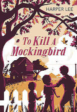 To Kill a Mockingbird by Harper Lee (Paperback, 2015)