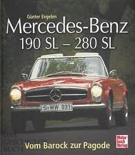 Engelen: Mercedes Benz 190SL-280SL vom Barock zur Pagode Typen-Hand-Buch/Modelle