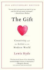 The Gift: Creativity and the Artist in the Modern World (Paperback or Softback)