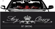ROYAL STAY CLASSY windshield windscreen front glass car decal sticker