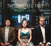 Dovetail Trio - Wing Of Evening [CD]