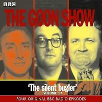 THE GOON SHOW - THE SILENT BUGLER - VOLUME 17 - FOUR BBC EPISODES - NEW/SEALED