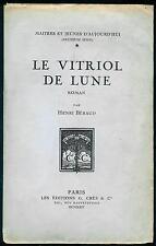 Henri BERAUD - Le Vitriol de Lune - 1924 - Numéroté sur Vélin du Marais