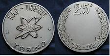 MEDAGLIONE ARGENTATO RAD TRONIC TORINO 25° ANNIVERSARIO 1957 --> 1982