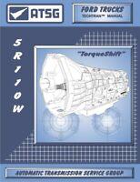 Ford 5R110W ATSG Rebuild Manual 5R110-W Torqshift Transmissions 2003 - Up