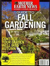Mother Earth News GUIDE TO FALL GARDENING (FALL 2016) NEW - FREE SHIP!!