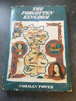 The Forgotten Kingdom By Norman Power , 1973 First Edition