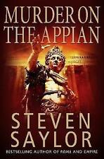 """AS NEW"" AMurder on the Appian Way A Mystery of Ancient Rome by Saylor Steven ("