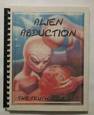 ALIEN ABDUCTION The truth revealed, Blue Planet Project Book #18