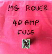 MG Rover Fuse 40 amp green