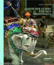 Fachbuch August der Starke und sein Großmogul, Dinglinger. Grünes Gewölbe, NEU