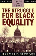 The Struggle for Black Equality, 1954-1992 (Americ