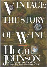Hugh Johnson . Vintage: The Story of Wine . HC+DJ Sharp Copy!