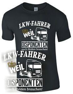 LKW FAHRER DISPONENT Helden T-Shirt Brummi Trucker Geschenk Spruch Beruf Truck