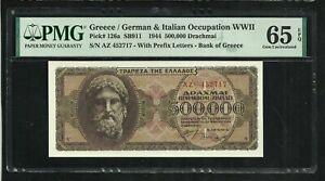 Greece : 500000 Drachmai 1944 ; PMG : Gem UNC 65 ; EPQ