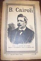 BENEDETTO CAIROLI libretto CON CENNI STORICI  -ROMA 1889 politico e garibaldino