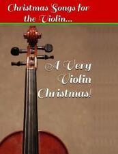 Violin Sheet Music: A Very Violin Christmas! - Christmas Songs for the...