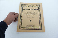 Livre Partition RICHARD WAGNER TANNHAUSER 47 PAGES collection Litolff n°454w