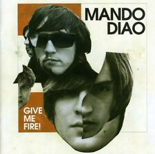Mando Diao - Give Me Fire [New CD]