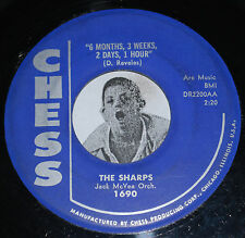 R&B Doo Wop 45~THE SHARPS~6 Months 3 Weeks / Cha-Cho Hop~Chess 1690