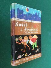 COLLODI NIPOTE - SUSSI E BIRIBISSI Biblioteca Miei Ragazzi Salani (1959) FAORZI