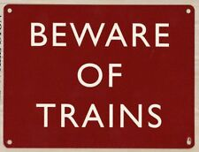Beware Of Trains, Miniature/Model Railway, Medium Metal/Tin Sign, Wall Plaque