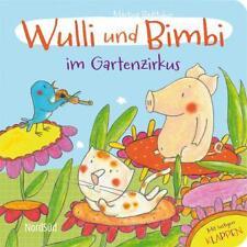 Wulli und Bimbi im Gartenzirkus von Martina Badstuber (2012, Gebunden)
