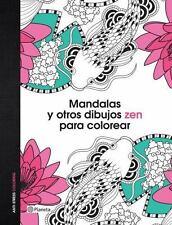 Mandalas y Otros Dibujos Zen para Colorear by V. V. . AA. (2015) LIBRO NUEVO
