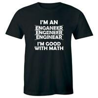 I'm An Engineer Funny Men's T-Shirt I'm Good with Math Humor Gift Tee